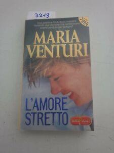 Maria Venturi l'amore stretto ATT tascabile