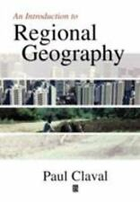 An Introduction to Regional Geography: By Claval, Paul