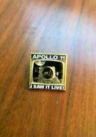 "APOLLO 11 LAPEL PIN ""I SAW IT LIVE"" NEIL ARMSTRONG BUZZ ALDRIN MOON LANDING"