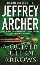 JEFFREY ARCHER ___  A QUIVER FULL OF ARROWS ___ BRAND NEW A FORMAT __FREEPOST UK