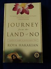 Journey from the Land of No : A Girlhood Caught in Revolutionary Iran by Roya...