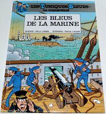 Tirage de Luxe Les TUNIQUES BLEUES - Les Bleus de la Marine 8 pages de bonus TBE