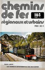 CHEMINS de FER RÉGIONAUX et URBAINS - N° 163 (1981 - 1) (CFRU - FACS) (Train)