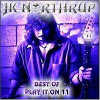 Northrup, JK - Play it on 11 Best of CD NEU OVP