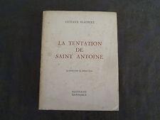 GUSTAVE FLAUBERT LA TENTATION DE SAINT ANTOINE ROISSARD 1956 ILL PATEZ EX N° 987
