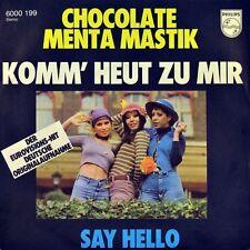 "7"" CHOCOLATE MENTA MASTIK שוקולד מנטה מסטיק Komm heut zu mir אמור שלום ESC 1976"