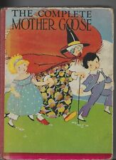 The Complete Mother Goose 5 color artworks published MA Donohue 1917 hardcover