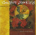 "COWBOY JUNKIES ""BLACK EYED MAN"""