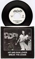 "POP! ~ HIT AND RUN LOVER / BREAK THE CHAIN ~ 1976 US 7"" SINGLE + P/S"