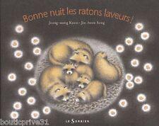 Beau livre jeunesse - Bonne Nuit Les Ratons Laveurs !  - Jeong-Saeng Kwon