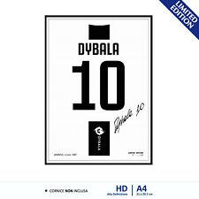 Quadro Poster A4 Stampa HD Tela Autografo Maglia Paulo Dybala 10 Juventus