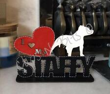 I LOVE MY STAFFY STAFFORDSHIRE BULL TERRIER STANDING PLAQUE DOG, GIFT