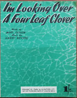 I'm Looking Over A Four Leaf Clover by Mort Dixon & Harry Woods – Pub. 1927