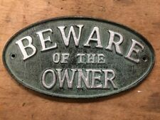 """Beware of the Owner"" Sign Oval Plaque cast iron metal Green, Silver Lettering"