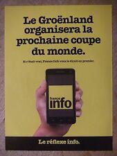PUBLICITÉ 2014 FRANCE INFO LE GROËNLAND PROCHAINE COUPE DU MONDE - ADVERTISING