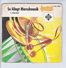 "SO KLINGT MARSCHMUSIK 1 . FOLGE H. WINKEL Disque 45T 7"" EP TELEFUNKEN 4686 RARE"