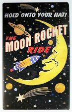 Moon Rocket Ride Tin Metal Sign Outer Space Amusement Park Roller Coaster E82