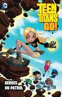 Teen Titans Go!: Heroes on Patrol Torres, J. Good