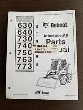 NEW BOBCAT 630 640 730 740 750 763 773 ATTACHMENTS PARTS MANUAL - P/N: 6556773