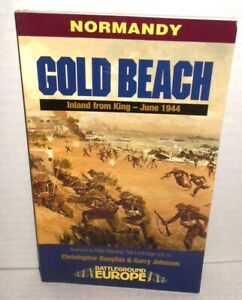 BOOK WW2 Battleground Europe Series Gold Beach Normandy D-Day 1944 op 1999