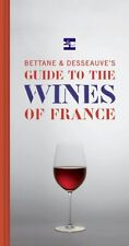 Bettane and Desseauves Guide to the Wines of Fran