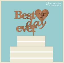 Best Day Ever - Wooden Cake Topper, Weddings, Engagement, Anniversary, Party