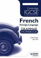 Cambridge Igcse & International Certificate French Foreign Language: Grammar ...