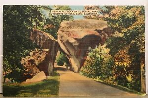 California CA Yosemite National Park El Portal Road Arch Rock Postcard Old View