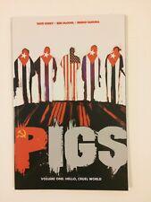 Pigs Volume 1 Hello Cruel World TPB Image Comics (2012) NM
