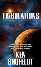 Tribulations, Ken Shufeldt, 0765365588, Book, Good