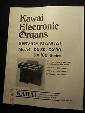 Kawai Electronic Organ DX80 DX90 DX100 Service Manual Schematics Parts List OEM