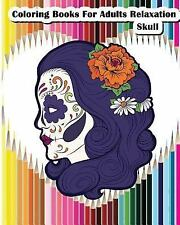 Coloring Books for Adults Relaxation Skull : Skull Designs for Your...