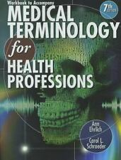 Medical Terminology for Health Professions by Ann Ehrlich and Carol L. Schroeder