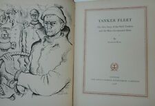 TANKER FLEET -The War Story Shell Tankers ILLUS SEARLE 1ST EDITION