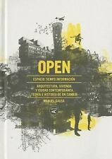 Open : Espacio, Tiempo, Informaci?n: Arquitectura, Vivienda y Ciudad Contempo...