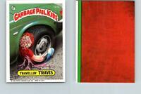 1986 SERIES 4 TOPPS GPK GARBAGE PAIL KIDS 127a TRAVELLIN' TRAVIS