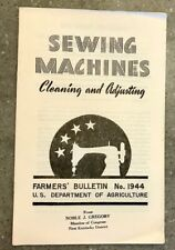 1943 Farmers' Bulletin No. 1944 Sewing Machines Cleaning and Adjusting,