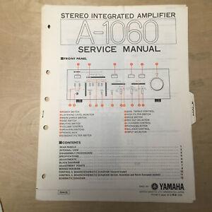 Original Yamaha Service Manual for the A-1060 Integrated Amplifier Repair
