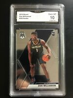 2019-20 Panini Mosaic Zion Williamson Rookie #209 GMA 10 Gem Mint PELICANS RC
