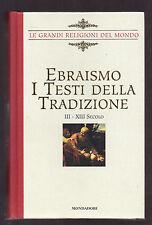 """EBRAISMO - I TESTI DELLA TRADIZIONE"""" - Mondadori 2007"""