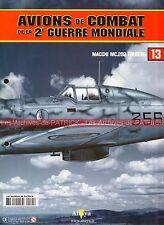AVIONS DE COMBAT 13 WW2 MACCHI MC.202 Folgore ; Joachim MARSEILLE WW 2