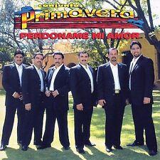 Perdoname Mi Amor by Conjunto Primavera (CD, Jan-2003, Fonovisa) Latina Musica