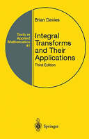 Integral Transforms and Their Applications by Davies, Brian (Hardback book, 2002