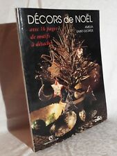 A. Saint-George DECORS DE NOEL Modèles à creer, Pochoirs, Claques et Patrons DMC