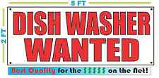 DISH WASHER WANTED Banner Sign NEW Size Best Quality for The $