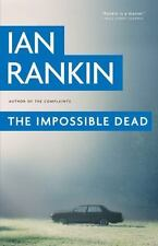 The Impossible Dead Rankin, Ian Hardcover