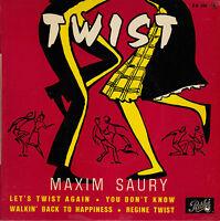 45TRS VINYL 7''/ RARE FRENCH EP MAXIM SAURY / LET'S TWIST AGAIN + 3 / SUPERBE