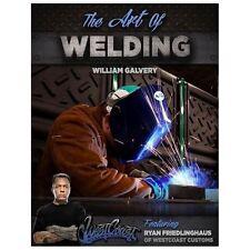 The Art of Welding Book - MIG - TIG - PLASMA - OXY - STICK - NEW!