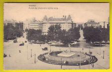 E MADRID PLAZA DE CÁNOVAS HOTEL RITZ coches 1915 ca.