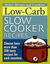Low-Carb Slow Cooker Recipes (Better Homes & Gardens), Better Homes and Gardens,